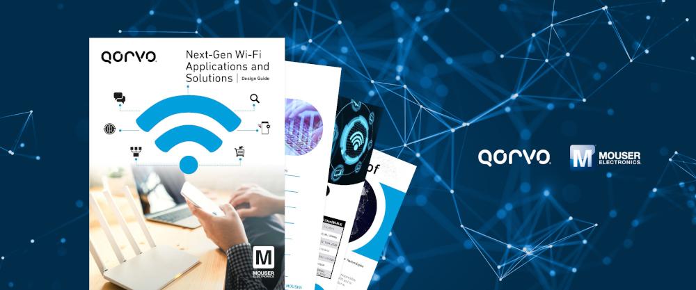 マウザーがQorvo社と共同でWi-Fi 6アプリケーションとソリューション特集eBookを公開