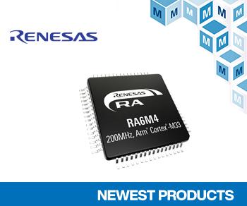 マウザーがIoTおよび産業用機器に優れたセキュリティ機能を提供するルネサス社製MCU「RA6M4」の取り扱いを開始