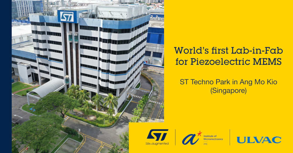 STマイクロエレクトロニクスがA*STARおよびULVACと協力し世界初の圧電MEMSのLab-in-Fab型研究開発ラインを設立