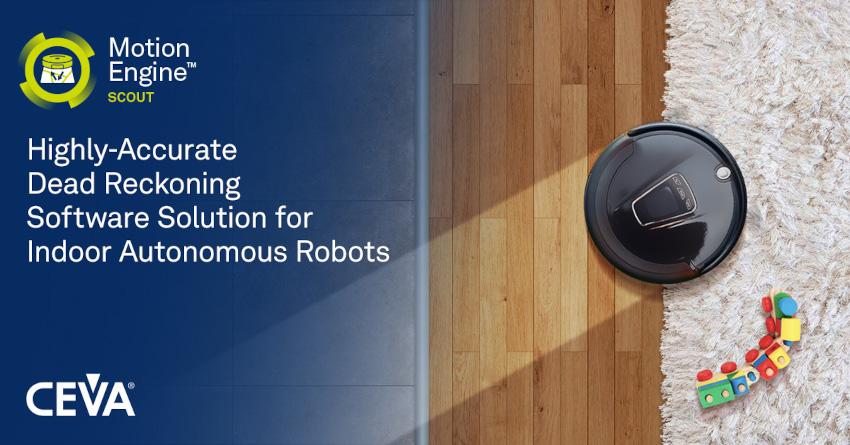 CEVAが屋内用自律型ロボット向け高精度自律航法ソフトウェア・ソリューション、MotionEngine™ Scoutを発表